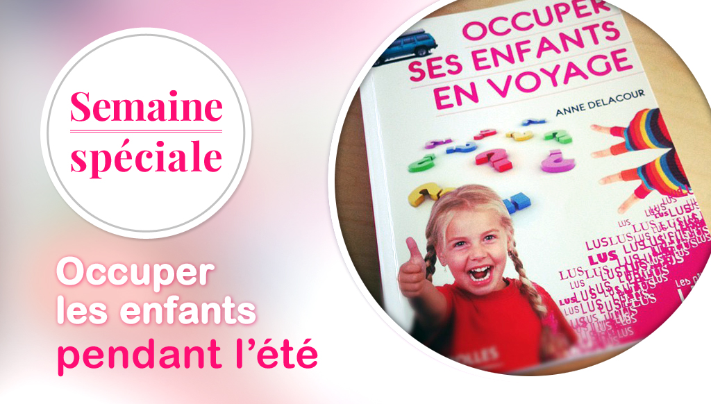 semaine_speciale_occuper_enfants_ete
