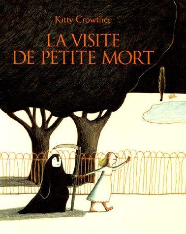 livre pour enfant sur le deuil - La visite de petite mort